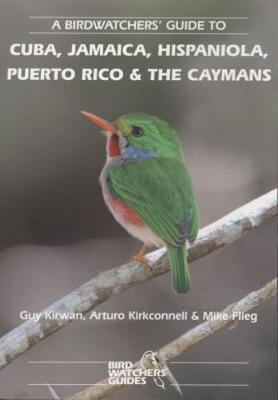 A Birdwatchers' Guide to Cuba, Jamaica, Hispaniola, Puerto Rico and the Caymans image