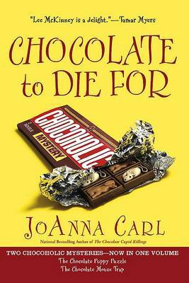 Chocolate to Die for by JoAnna Carl image