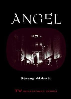 Angel by Stacey Abbott