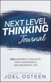 Next Level Thinking Journal by Joel Osteen