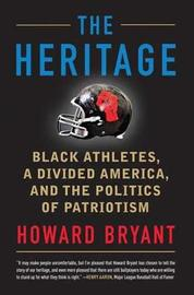 The Heritage by Howard Bryant image