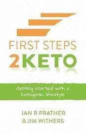 First Steps 2 Keto by Ian Prather image