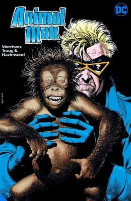 Animal Man by Grant Morrison Book Two Deluxe Edition by Grant Morrison
