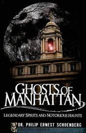 Ghosts of Manhattan by Phlip Ernest Schoenberg