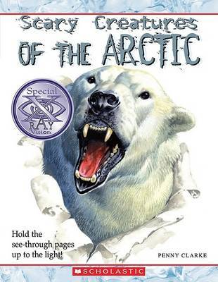 Scary Creatures of the Arctic by Penny Clarke image