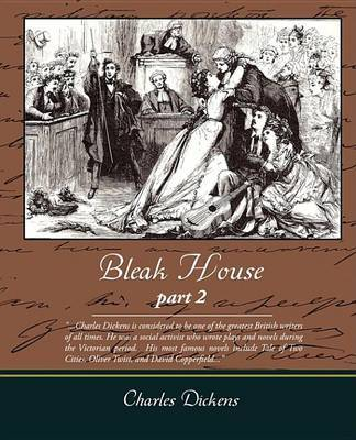the bleak house by charles dickens english literature essay Charles dickens, in full charles john huffam dickens, (born february 7, 1812, portsmouth, hampshire, england—died june 9, 1870, gad's hill, near chatham, kent), english novelist, generally considered the greatest of the victorian era.