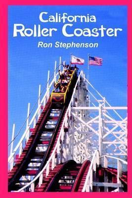 California Roller Coaster by Ron Stephenson
