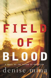 Field of Blood by Denise Mina image