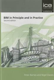 BIM in Principle and in Practice by Peter Barnes