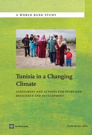 Tunisia in a Changing Climate by Dorte Verner