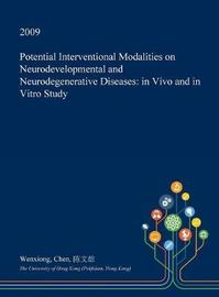 Potential Interventional Modalities on Neurodevelopmental and Neurodegenerative Diseases by Wenxiong Chen image