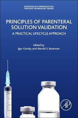 Principles of Parenteral Solution Validation by Igor Gorsky