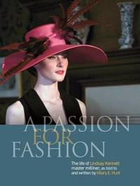 A Passion for Fashion by Hilary E. Hunt