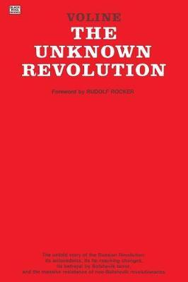 """The Unknown Revolution, 1917-21 by """"Voline"""" image"""