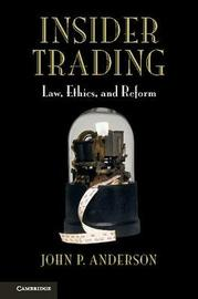 Insider Trading by John P. Anderson