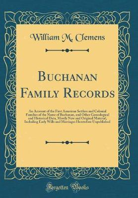 Buchanan Family Records by William M.Clemens