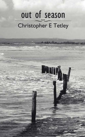 Out of Season by Christopher E Tetley image