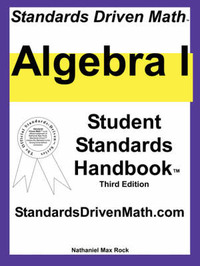 Standards Driven Math: Algebra I, Third Edition by Nathaniel Max Rock image
