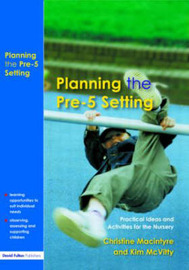 Planning the Pre-5 Setting by Christine Macintyre image