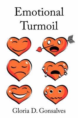 Emotional Turmoil by Gloria D. Gonsalves