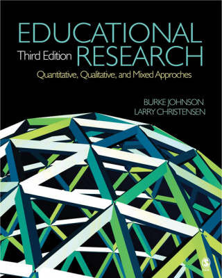 Educational Research: Quantitative, Qualitative, and Mixed Approaches by Robert Burke Johnson
