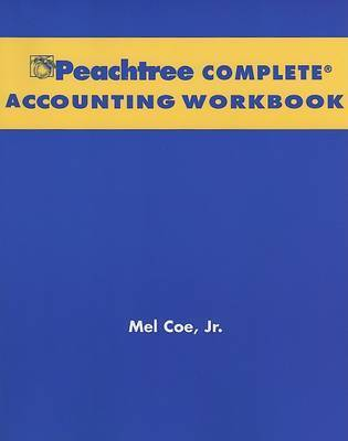 Financial Accounting: WITH Annual Report: AND Peachtree Complete Accounting CD-ROM and Workbook by Jerry J. Weygandt