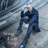 The Last Ship (Deluxe Edition) by Sting