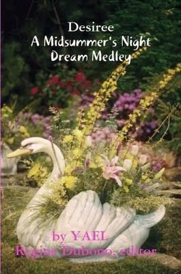 Desiree, a Midsummernight's Dream- Medley by YAEL
