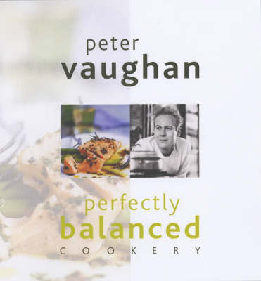 Naturally Balanced Cooking by Peter Vaughan image
