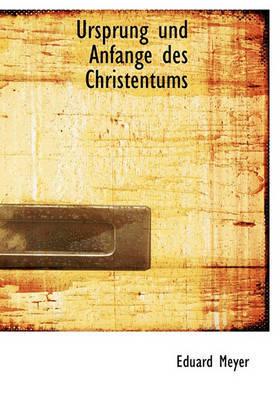 Ursprung Und Anfange Des Christentums by Eduard Meyer image