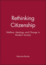 Rethinking Citizenship by Maurice Roche
