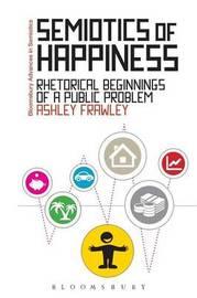 Semiotics of Happiness by Ashley Frawley