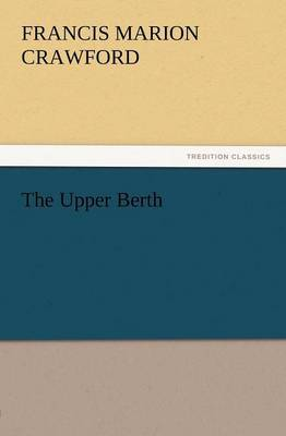 The Upper Berth by F.Marion Crawford