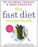 The Fast Diet Recipe Book by Mimi Spencer