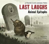 Last Laughs by J.Patrick Lewis