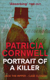 Portrait of a Killer: Jack the Ripper - Case Closed by Patricia Cornwell image