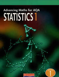 Advancing Maths for AQA: Statistics 1 (S1) by Combined Author Team image