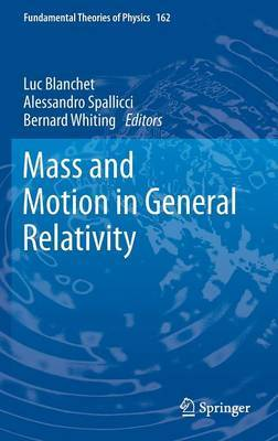 Mass and Motion in General Relativity