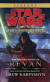 Revan: Star Wars Legends (the Old Republic) by Drew Karpyshyn image
