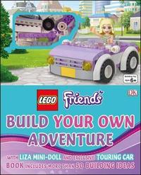 LEGO (R) Friends Build Your Own Adventure by DK