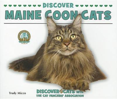 Discover Maine Coon Cats | Trudy Micco Book | Buy Now | at