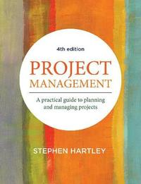 Project Management by Stephen Hartley