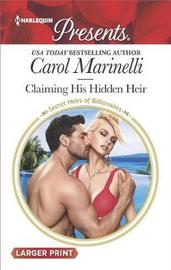 Claiming His Hidden Heir (Large Print) by Carol Marinelli image