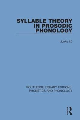 Syllable Theory in Prosodic Phonology by Junko Ito image