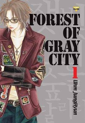 Forest of Gray City: v. 1 by Jung-Hyun Uhm image