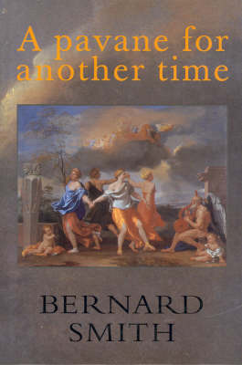 Pavane for Another Time by Bernard Smith