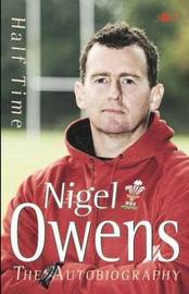 Half Time by Nigel Owens