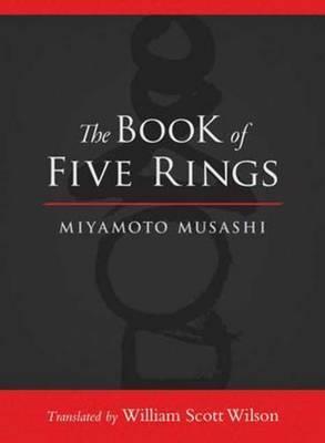 The Book Of Five Rings by Miyamoto Musashi