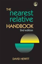 The Nearest Relative Handbook by David Hewitt