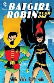 Batgirl/Robin Year One by Chuck Dixon